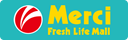 Merci Fresh Life Mall